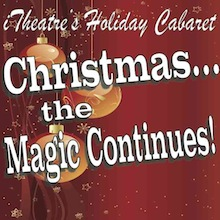Christmas: The Magic Continues: Dec 6 - 22, 2013