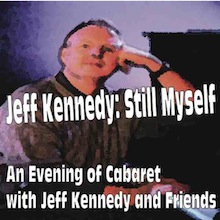 Jeff Kennedy: Still Myself, part of the 2013-2014 season