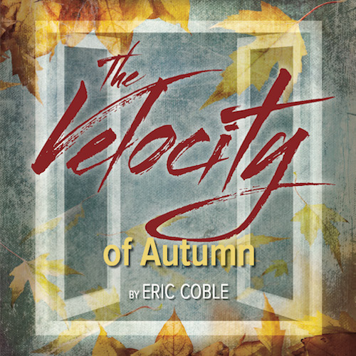 An article about The Velocity of Autumn